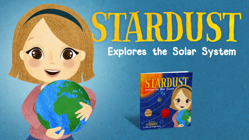 Stardust Explores the Solar System by Bailey Harris and Douglas Harris